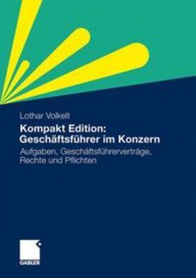 Volkelt   Kompakt Edition: Geschäftsführer im Konzern   Buch   sack.de