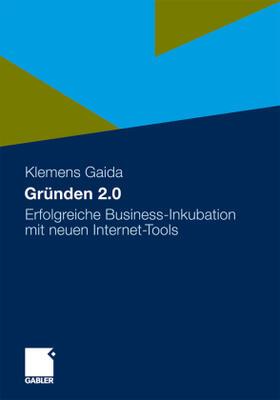 Gaida   Gründen 2.0   Buch   sack.de