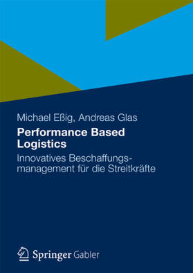 Eßig / Glas | Performance Based Logistics | Buch | sack.de