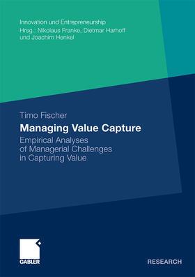 Fischer | Managing Value Capture | Buch | sack.de