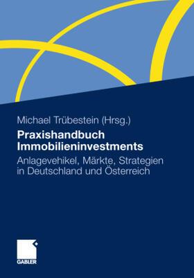 Trübestein   Praxishandbuch Immobilieninvestments   Buch   sack.de