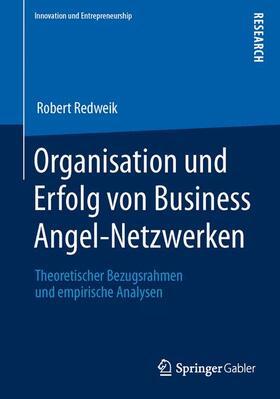 Redweik | Organisation und Erfolg von Business Angel-Netzwerken | Buch | sack.de