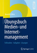 Wirtz |  Übungsbuch Medien- und Internetmanagement | Buch |  Sack Fachmedien