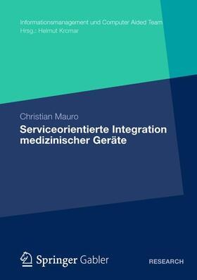 Mauro   Serviceorientierte Integration medizinischer Geräte   Buch   sack.de