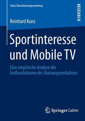 Kunz   Sportinteresse und Mobile TV   Buch   sack.de