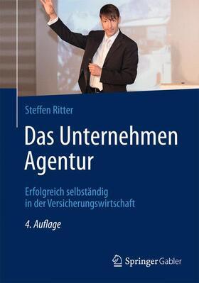 Ritter | Das Unternehmen Agentur | Buch | sack.de