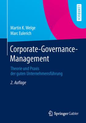 Welge / Eulerich | Corporate-Governance-Management | Buch | sack.de