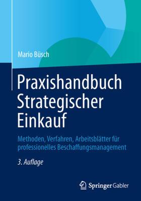 Büsch | Praxishandbuch Strategischer Einkauf | Buch | sack.de