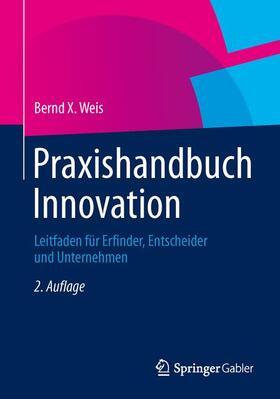 Weis | Praxishandbuch Innovation | Buch | sack.de
