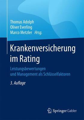 Adolph / Everling / Metzler | Krankenversicherung im Rating | Buch | sack.de