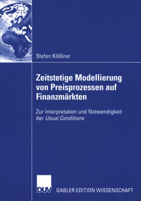 Klößner | Zeitstetige Modellierung von Preisprozessen auf Finanzmärkten | Buch | sack.de