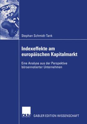 Schmidt-Tank | Indexeffekte am europäischen Kapitalmarkt | Buch | sack.de
