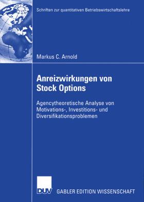 Arnold   Anreizwirkungen von Stock Options   Buch   sack.de