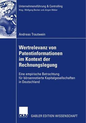 Trautwein | Wertrelevanz von Patentinformationen im Kontext der Rechnungslegung | Buch | sack.de
