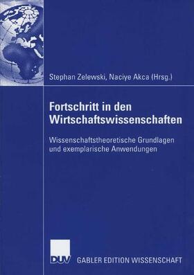 Zelewski / Akca | Fortschritt in den Wirtschaftswissenschaften | Buch | sack.de