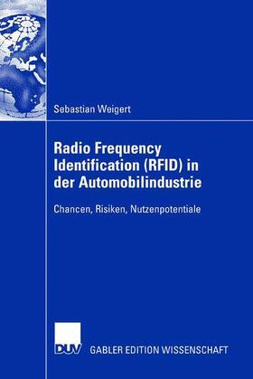 Weigert | Radio Frequency Identification (RFID) in der Automobilindustrie | Buch | sack.de