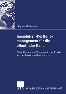 Seilheimer   Immobilien-Portfoliomanagement für die öffentliche Hand   Buch   sack.de