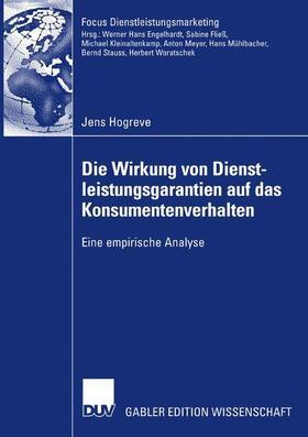 Hogreve | Die Wirkung von Dienstleistungsgarantien auf das Konsumentenverhalten | Buch | sack.de