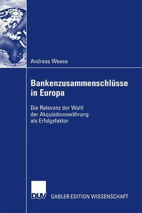 Weese | Bankenzusammenschlüsse in Europa | Buch | sack.de