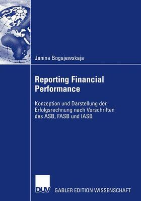 Bogajewskaja | Reporting Financial Performance | Buch | sack.de