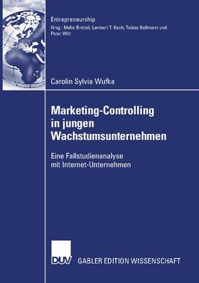 Wufka | Marketing-Controlling in jungen Wachstumsunternehmen | Buch | sack.de