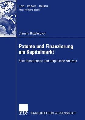 Bittelmeyer | Patente und Bewertung am Kapitalmarkt | Buch | sack.de