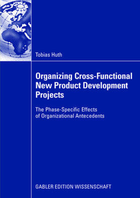 Huth   Organizing Cross-Functional New Product Development Projects   Buch   sack.de