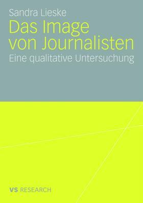 Lieske | Das Image von Journalisten | Buch | sack.de