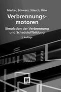 Merker / Schwarz / Stiesch Verbrennungsmotoren | Sack Fachmedien