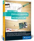 Scherbeck / Kampert |  Elektronik verstehen mit Raspberry Pi | Buch |  Sack Fachmedien