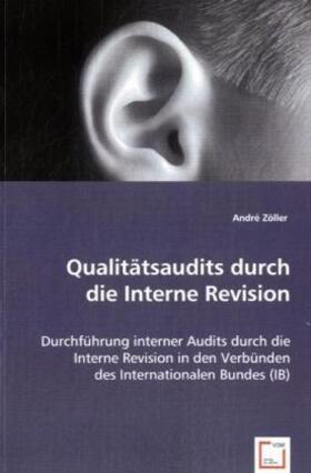 Zöller | Qualitätsaudits durch die Interne Revision | Buch | sack.de