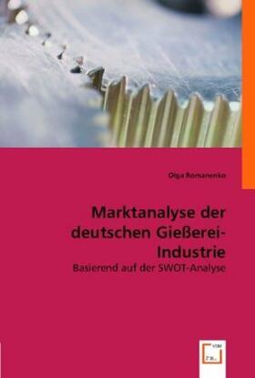 Marktanalyse der deutschen Gießerei-Industrie | Buch | sack.de