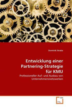 Entwicklung einer Partnering-Strategie für KMU | Buch | sack.de