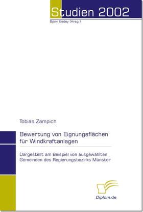 Zampich / Bedey | Bewertung von Eignungsflächen für Windkraftanlagen | E-Book | sack.de