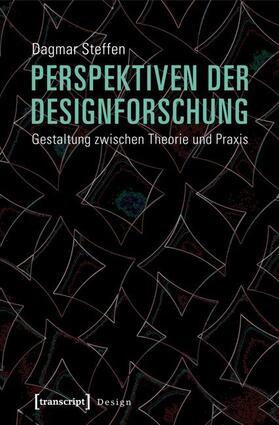 Steffen | Perspektiven der Designforschung | Buch | sack.de