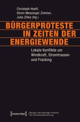 Hoeft / Messinger-Zimmer / Zilles | Bürgerproteste in Zeiten der Energiewende | Buch | sack.de