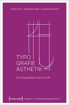 Ruf / Sieß / Knoch | Typographie-Ästhetik | Buch | sack.de