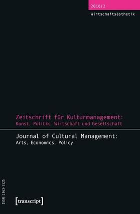 Höhne / Tröndle | Zeitschrift für Kulturmanagement: Kunst, Politik, Wirtschaft und Gesellschaft | Buch | sack.de