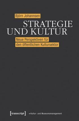 Johannsen   Strategie und Kultur   Buch   sack.de