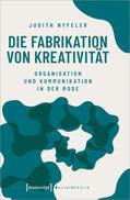 Die Fabrikation von Kreativität