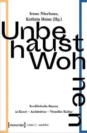 Nierhaus / Heinz | Unbehaust Wohnen | Buch | sack.de