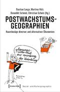 Lange / Hülz / Schmid |  Postwachstumsgeographien | Buch |  Sack Fachmedien