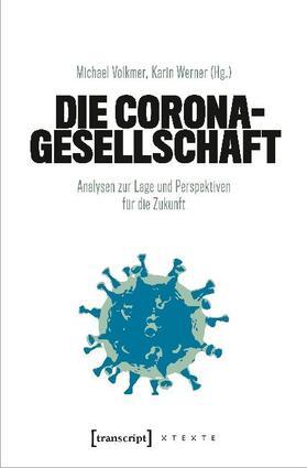 Volkmer / Werner | Die Corona-Gesellschaft | Buch | sack.de