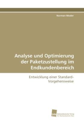Moder | Analyse und Optimierung der Paketzustellung im Endkundenbereich | Buch | sack.de
