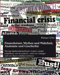 Götte |  Finanzkrisen: Mythos und Wahrheit, Anatomie und Geschichte | Buch |  Sack Fachmedien