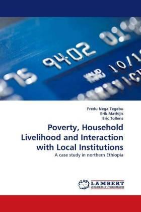 Poverty, Household Livelihood and Interaction with Local Institutions   Buch   sack.de