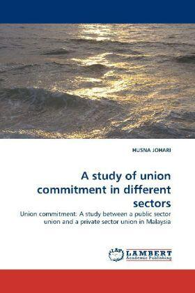 Johari | A study of union commitment in different sectors | Buch | sack.de