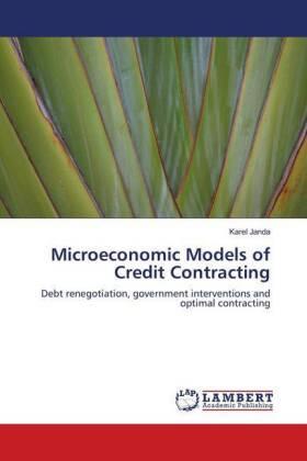 Microeconomic Models of Credit Contracting | Buch | sack.de