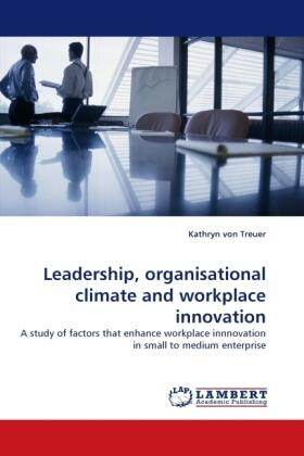 Leadership, organisational climate and workplace innovation   Buch   sack.de