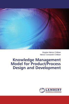 Knowledge Management Model for Product/Process Design and Development   Buch   sack.de